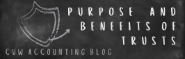 What are the purpose and benefits of trusts? Find out here...
