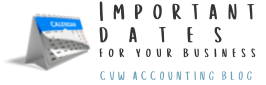 CVW Accounting Important dates BLOG Aug2021